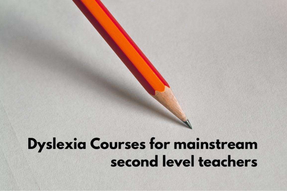 Dyslexia Courses for second levelteachers